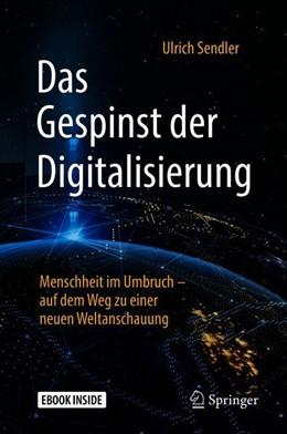 Abbildung von Sendler   Das Gespinst der Digitalisierung   1. Auflage   2018   beck-shop.de