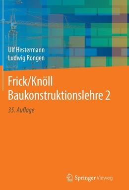 Abbildung von Hestermann / Rongen | Frick/Knöll Baukonstruktionslehre 2 | 35. Aufl. 2018 | 2019