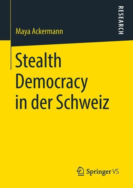 Stealth Democracy in der Schweiz | Ackermann, 2018 | Buch (Cover)