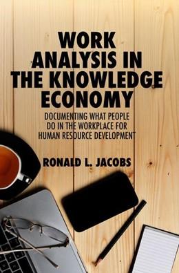 Abbildung von Jacobs | Work Analysis in the Knowledge Economy | 1. Auflage | 2019 | beck-shop.de