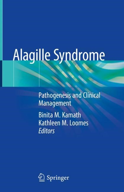 Alagille Syndrome   Kamath / Loomes   1st ed. 2018, 2018   Buch (Cover)