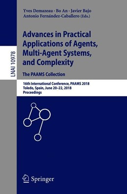 Abbildung von Demazeau / An | Advances in Practical Applications of Agents, Multi-Agent Systems, and Complexity: The PAAMS Collection | 1. Auflage | 2018 | 10978 | beck-shop.de