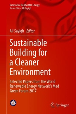 Abbildung von Sayigh | Sustainable Building for a Cleaner Environment | 1st ed. 2019 | 2018 | Selected Papers from the World...