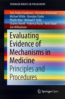 Abbildung von Parkkinen / Wallmann | Evaluating Evidence of Mechanisms in Medicine | 1. Auflage | 2018 | beck-shop.de