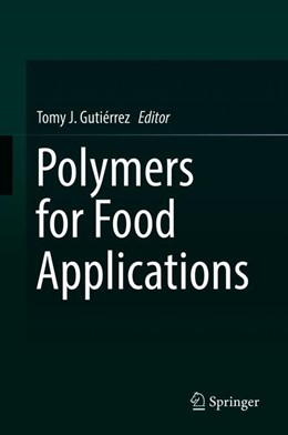 Abbildung von Gutiérrez | Polymers for Food Applications | 1. Auflage | 2018 | beck-shop.de