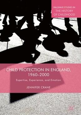 Abbildung von Crane   Child Protection in England, 1960–2000   1. Auflage   2018   beck-shop.de