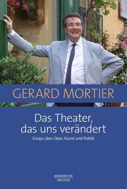 Das Theater, das uns verändert | Mortier, 2018 | Buch (Cover)
