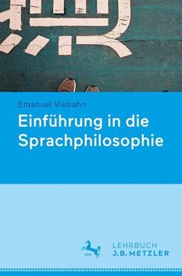 Abbildung von Dinges / Viebahn | Sprachphilosophie | 1. Auflage | 2021 | beck-shop.de