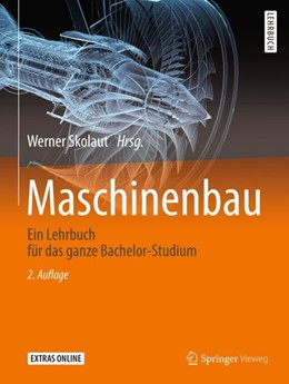 Abbildung von Skolaut | Maschinenbau | 2., aktualisierte u. erw. Aufl. 2018 | 2018 | Ein Lehrbuch für das ganze Bac...