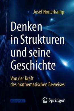 Abbildung von Honerkamp   Denken in Strukturen und seine Geschichte   2018   Von der Kraft des mathematisch...