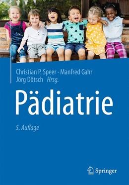 Abbildung von Speer / Gahr | Pädiatrie | 5. Auflage | 2019 | beck-shop.de