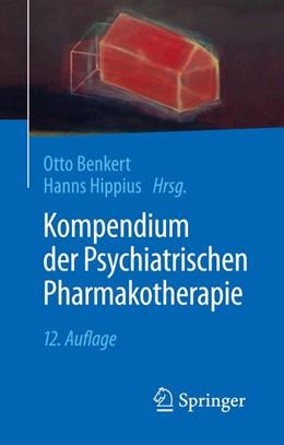 Abbildung von Benkert / Hippius | Kompendium der Psychiatrischen Pharmakotherapie | 12. Auflage | 2019 | beck-shop.de