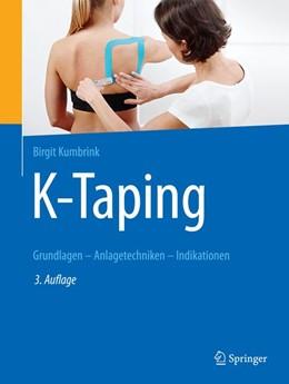 Abbildung von Kumbrink | K-Taping | 3. Auflage | 2018 | Grundlagen - Anlagetechniken -...