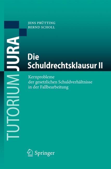 Die Schuldrechtsklausur II | Prütting / Scholl, 2018 | Buch (Cover)