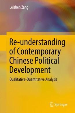 Abbildung von Zang | Re-understanding of Contemporary Chinese Political Development | 1st ed. 2019 | 2018 | Qualitative-Quantitative Analy...