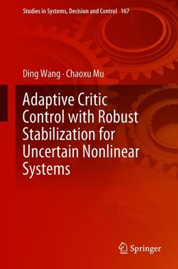 Abbildung von Wang / Mu | Adaptive Critic Control with Robust Stabilization for Uncertain Nonlinear Systems | 1. Auflage | 2018 | 167 | beck-shop.de
