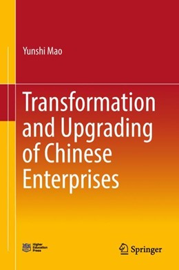 Abbildung von Mao | Transformation and Upgrading of Chinese Enterprises | 1st ed. 2019 | 2018