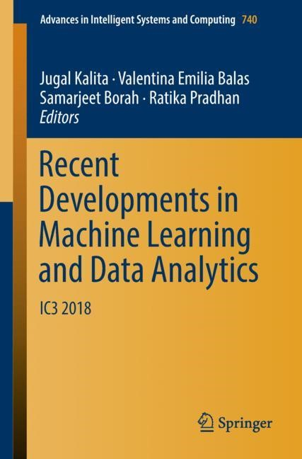 Recent Developments in Machine Learning and Data Analytics | Kalita / Balas / Borah / Pradhan | 1st ed. 2019, 2018 | Buch (Cover)