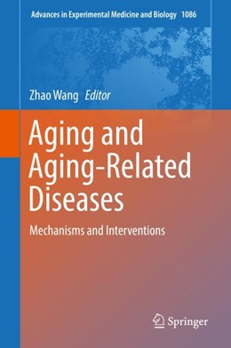 Abbildung von Wang | Aging and Aging-Related Diseases | 1. Auflage | 2018 | 1086 | beck-shop.de
