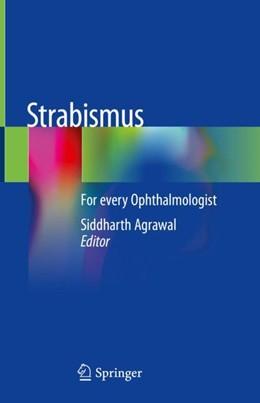 Abbildung von Agrawal | Strabismus | 1st ed. 2019 | 2018 | For every Ophthalmologist