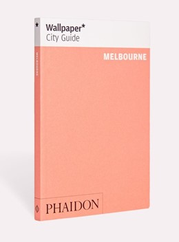 Abbildung von Wallpaper | Wallpaper* City Guide Melbourne | 1. Auflage | 2019 | beck-shop.de