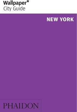 Abbildung von Wallpaper   Wallpaper* City Guide New York   1. Auflage   2019   beck-shop.de