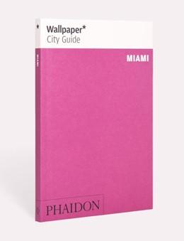 Abbildung von Wallpaper* City Guide Miami | 1. Auflage | 2019 | beck-shop.de