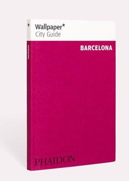 Abbildung von Wallpaper | Wallpaper* City Guide Barcelona | 1. Auflage | 2019 | beck-shop.de