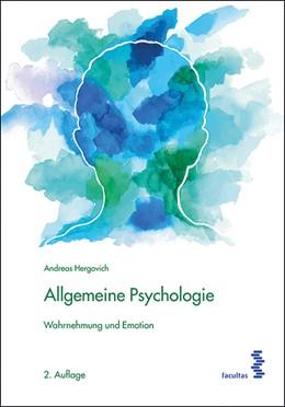 Abbildung von Hergovich   Allgemeine Psychologie   2. Auflage   2018   Wahrnehmung und Emotion