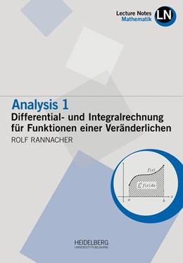 Abbildung von Rannacher   Analysis 1 / Differential- und Integralrechnung für Funktionen einer Veränderlichen   1. Auflage   2018   beck-shop.de