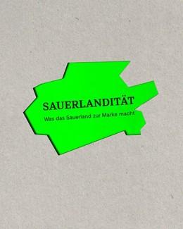 Abbildung von SAUERLANDITÄT | 2018 | Was das Sauerland zur Marke ma...