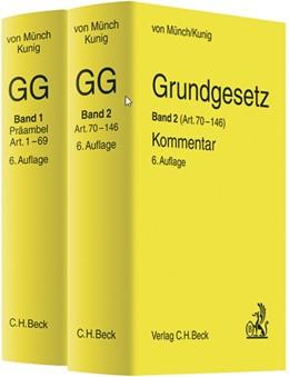 Abbildung von von Münch / Kunig | Grundgesetz-Kommentar: GG | 6., neubearbeitete Auflage | 2012 | Gesamtwerk in 2 Bänden