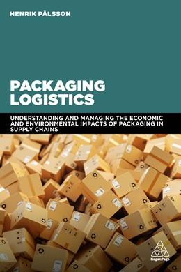 Abbildung von Pålsson | Packaging Logistics | 2018 | Understanding and managing the...
