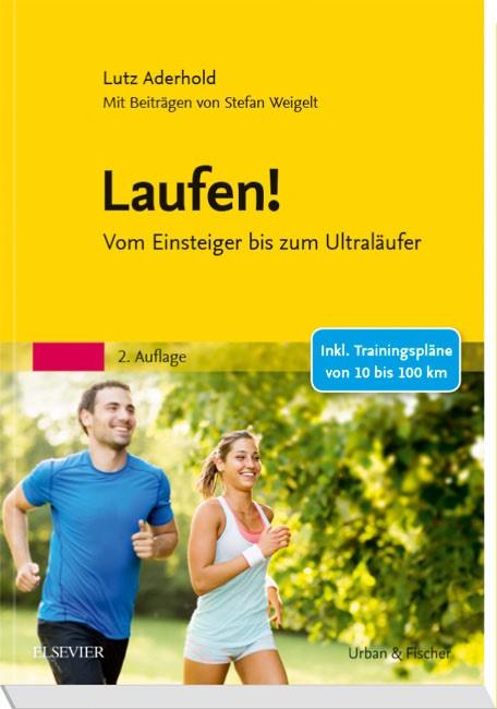 Abbildung von Aderhold / Weigelt | Laufen! | 2. Auflage | 2018