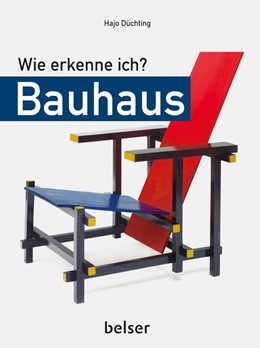 Abbildung von Düchting | Wie erkenne ich? Bauhaus | 1. Auflage | 2018 | beck-shop.de
