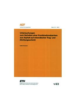 Abbildung von Scapozza / | Untersuchungen zum Verhalten einer Kombinationsbarriere aus Asphalt auf mineralischer Trag- und Dichtungsschicht | 1. Auflage | 2002 | 215 | beck-shop.de