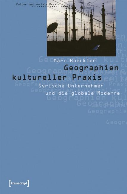 Abbildung von Boeckler | Geographien kultureller Praxis | 2005