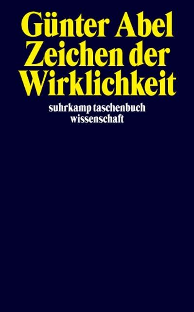 Zeichen der Wirklichkeit | Abel, 2004 | Buch (Cover)