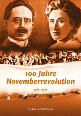 Abbildung von Dickhut   100 Jahre Novemberrevolution   2018