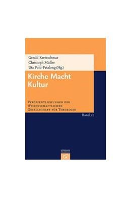 Abbildung von Kretzschmar / Müller / Pohl-Patalong   Kirche Macht Kultur   2006   27