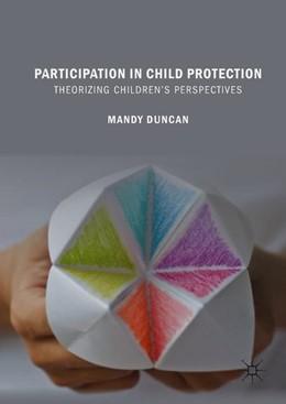 Abbildung von Duncan | Participation in Child Protection | 1. Auflage | 2018 | beck-shop.de