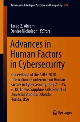 Abbildung von Ahram / Nicholson | Advances in Human Factors in Cybersecurity | 1. Auflage | 2018 | beck-shop.de