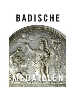 Abbildung von Zeitz | Badische Medaillen | 2018 | Schaumünzen dokumentieren drei...