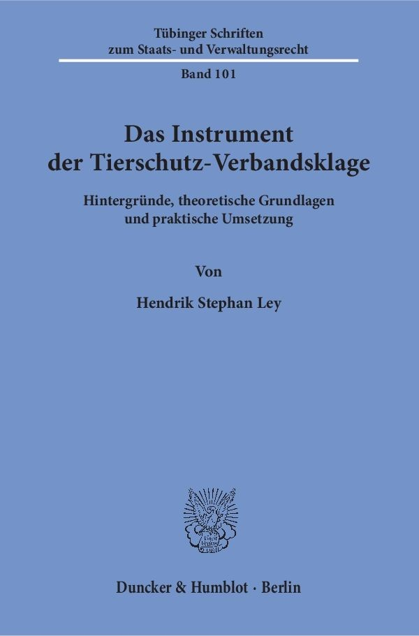 Das Instrument der Tierschutz-Verbandsklage | Ley, 2018 | Buch (Cover)