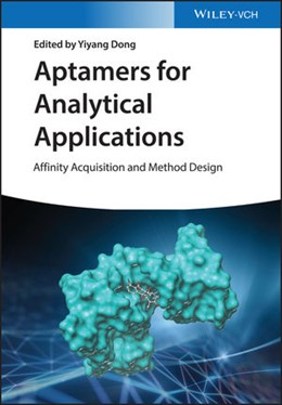 Abbildung von Dong | Aptamers for Analytical Applications | 2018 | Affinity Acquisition and Metho...