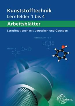 Abbildung von Küspert / Lindenblatt | Arbeitsblätter Kunststofftechnik Lernfelder 1-4 | 4. Auflage | 2018 | beck-shop.de