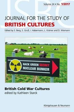 Abbildung von Starck | British Cold War Cultures | 1. Auflage | 2018 | beck-shop.de
