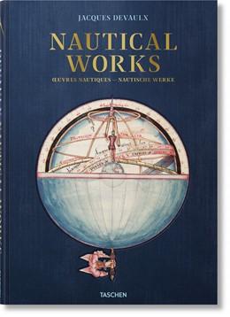Abbildung von Hébert / Sarazin   Jacques Devaulx. Nautical Works   1. Auflage   2018   beck-shop.de