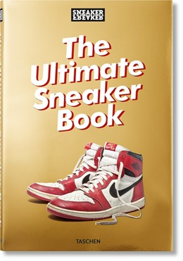 Abbildung von Wood | Sneaker Freaker. The Ultimate Sneaker Book | 2019