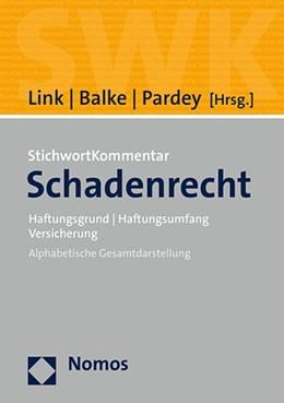Abbildung von Link / Balke / Pardey (Hrsg.) | Stichwortkommentar Schadenrecht | 2021 | Haftungsgrund | Haftungsumfang...